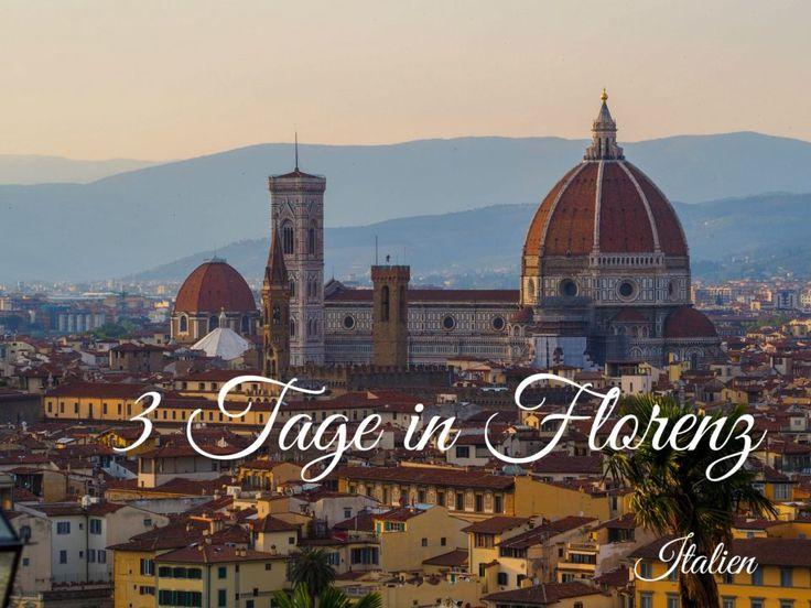 3 Tage in Florenz: ein Mini-Guide mit den besten Tipps