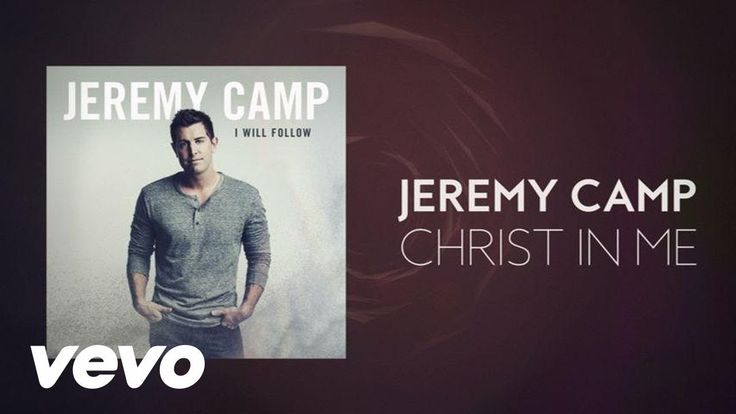 Jeremy Camp - Christ In Me (Lyric Video)