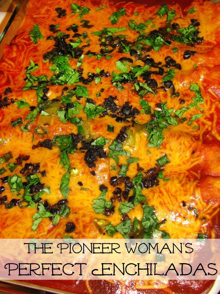 Perfect Enchiladas - a recipe adapted from The Pioneer Woman!
