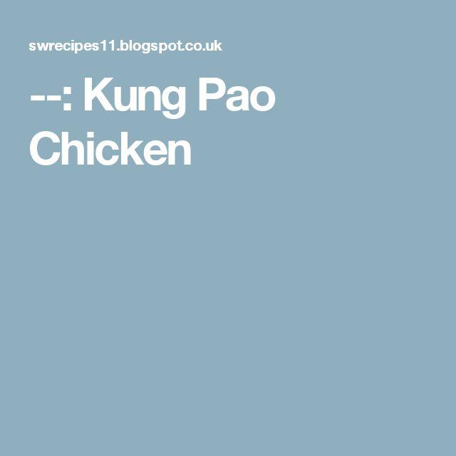 : Kung Pao Chicken