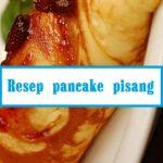 resep pancake pisang tidak lah sulit. Untuk membuat menu spesial ini memang butuh ketelitian. Berikut cara membuat resep spesial ini.