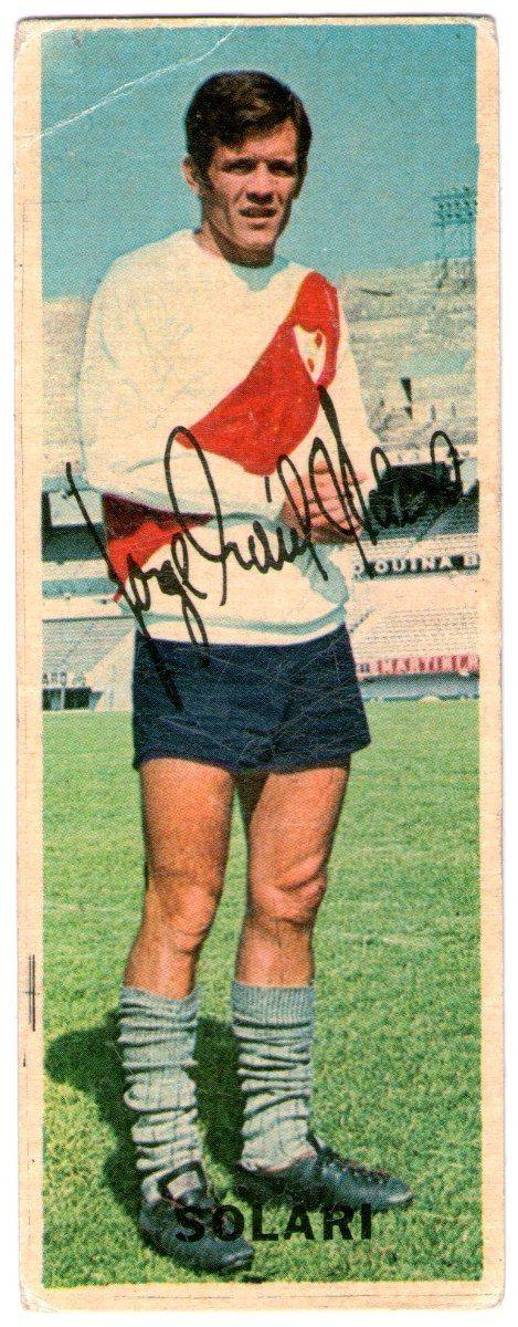 "Jorge ""Indio"" Solari - River Plate #50  1968"