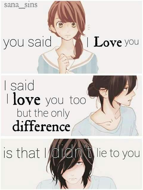 """Vous avez dit """"Je t'aime"""", j'ai dit que je t'aime aussi, mais la seule différence est que je ne vous ai pas menti"""