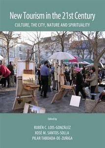 New tourism in the 21st century : culture, the city, nature and spirituality (2014)