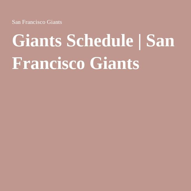 Giants Schedule | San Francisco Giants