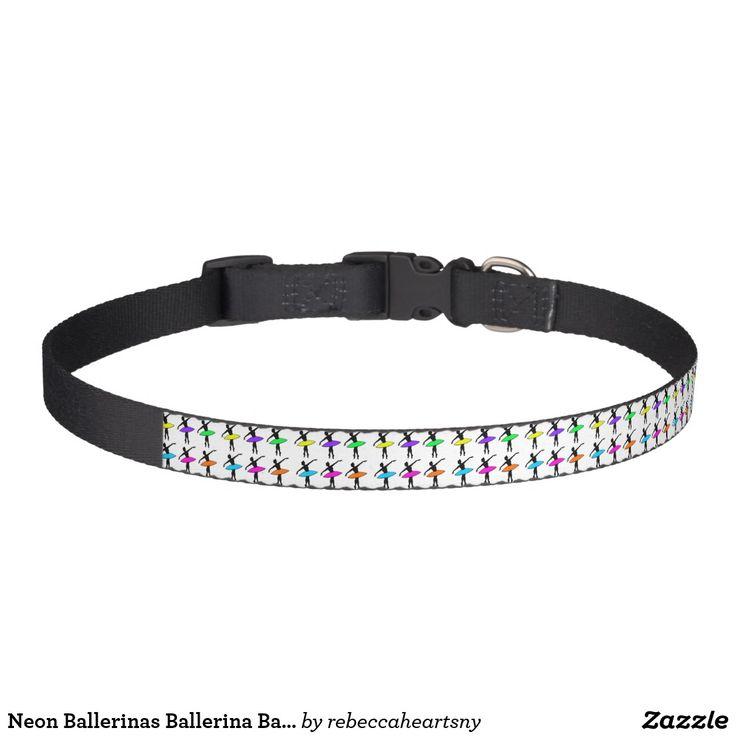 Neon Ballerinas Ballerina Ballet Dance Teacher Pet Collar