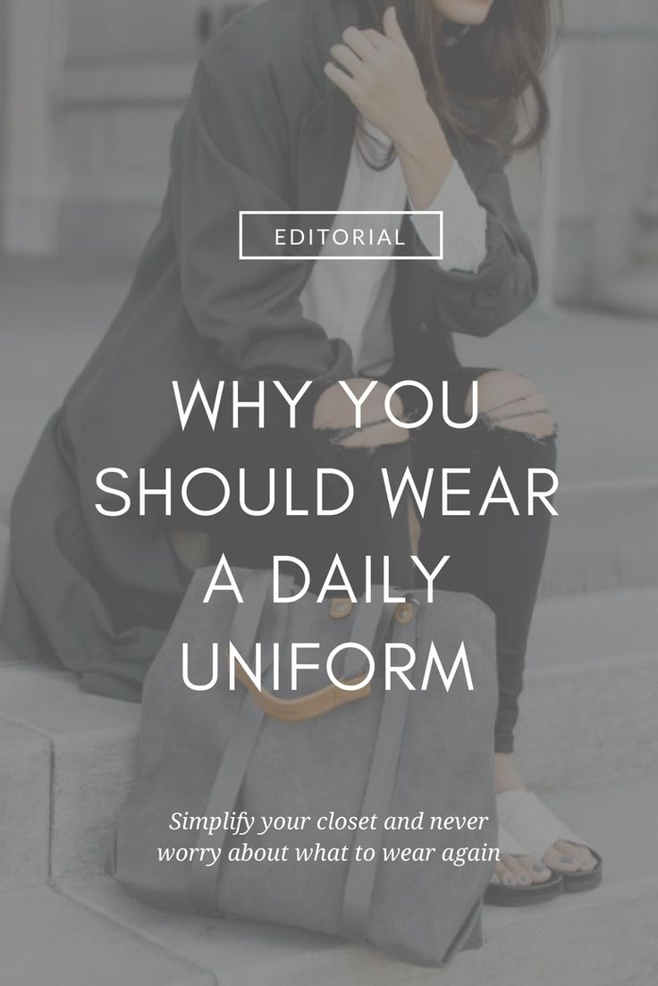Simplify your closet, and your life | Capsule Wardrobe: Daily Uniform