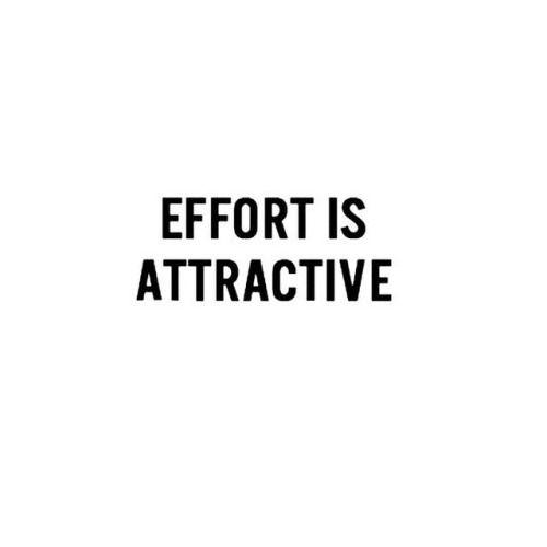 Effort Is Attractive ||