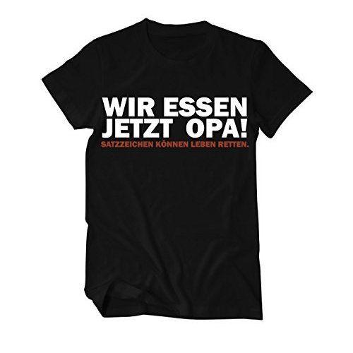 Wir essen jetzt Opa Fun T-Shirt https://www.amazon.