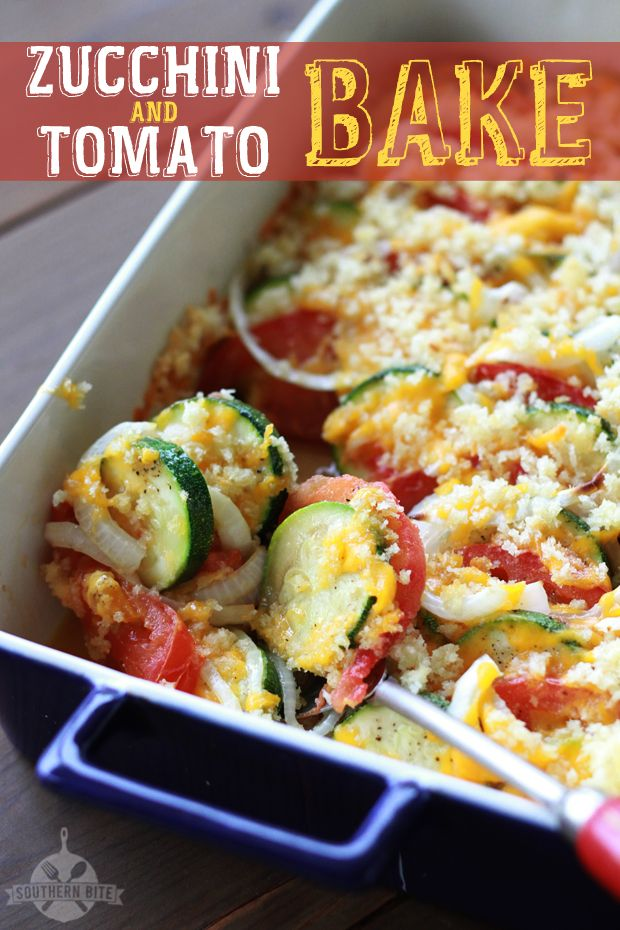 Zucchini and Tomato Bake- Southern Bite A great way to use up the zucchini and tomatos from the garden :)