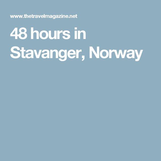 48 hours in Stavanger, Norway