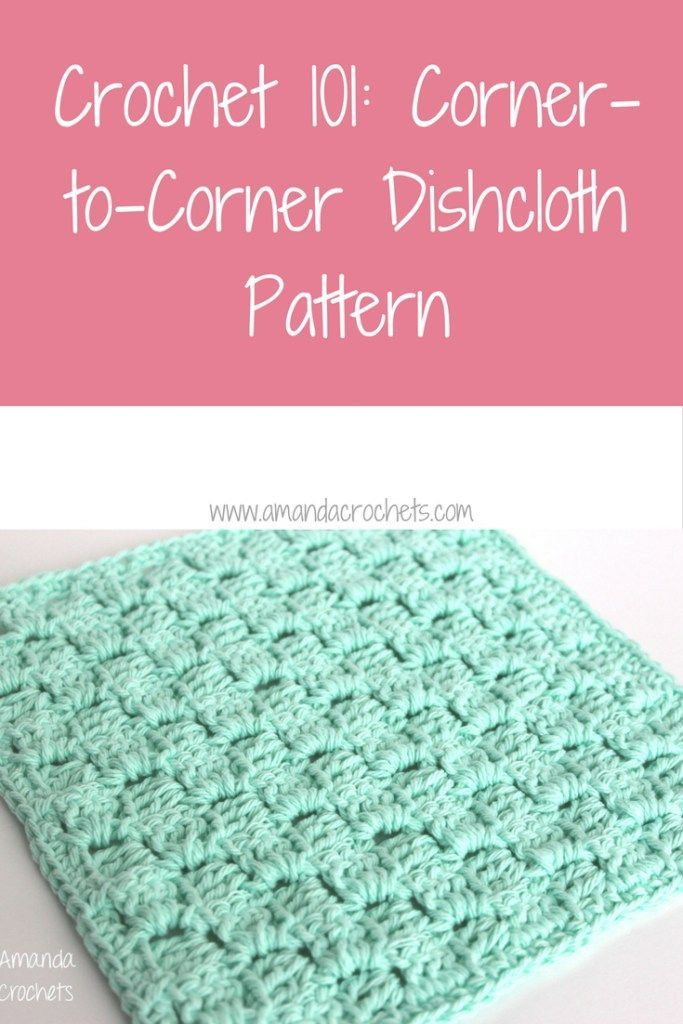 corner-to-corner dishcloth pattern ~ FREE - CROCHET