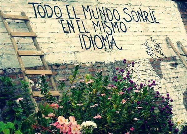"""""""Tutto il mondo sorride nella stessa lingua"""" - Acciòn Poética <<everyone smiles in the same language>>"""