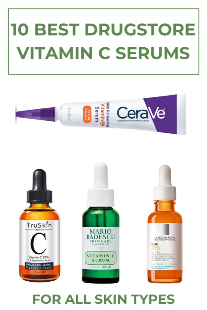 10 Best Drugstore Vitamin C Serums For All Skin Types Anti Aging Skincare Products Of 2020 Vitamins For Skin Anti Aging Skin Care Anti Aging Skin Products