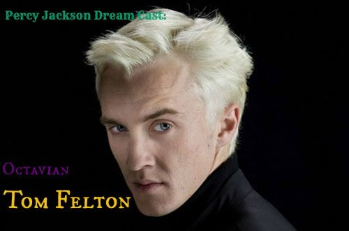 Tom Felton as Octavian. OH GOODNESS THIS IS TOO PERFECT