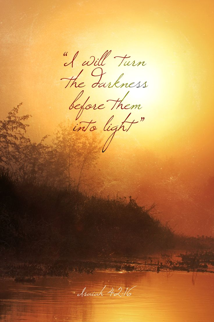 Light in the Darkness - Isaiah 42.16
