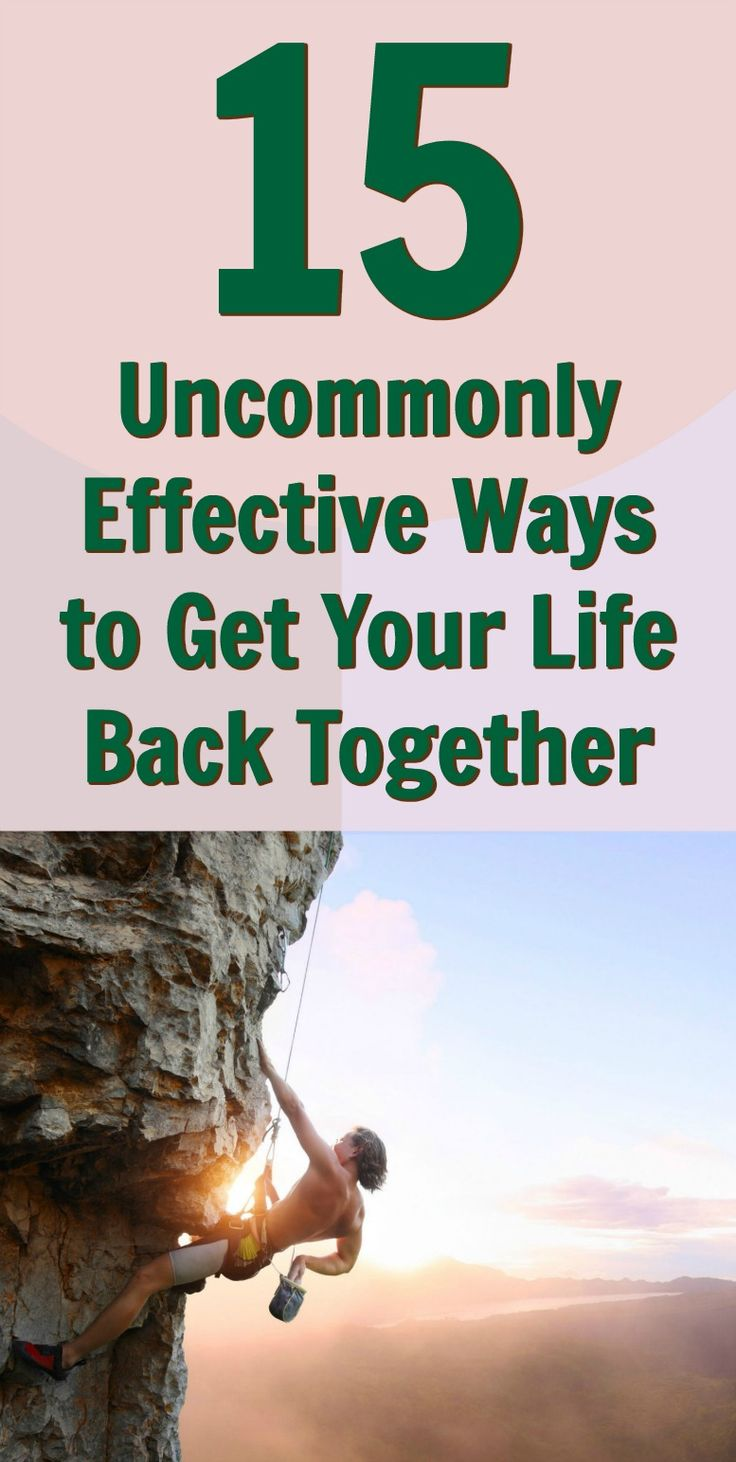 15 effective ways to get your life back