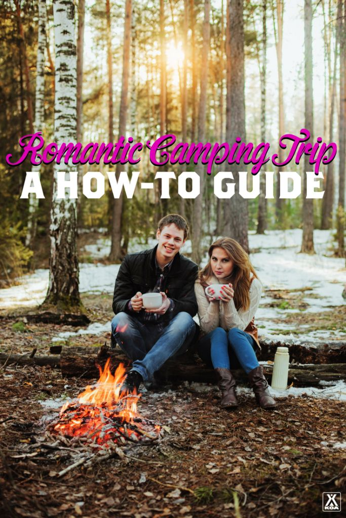 Plan a Romantic Camping Trip with our How-To Guide!