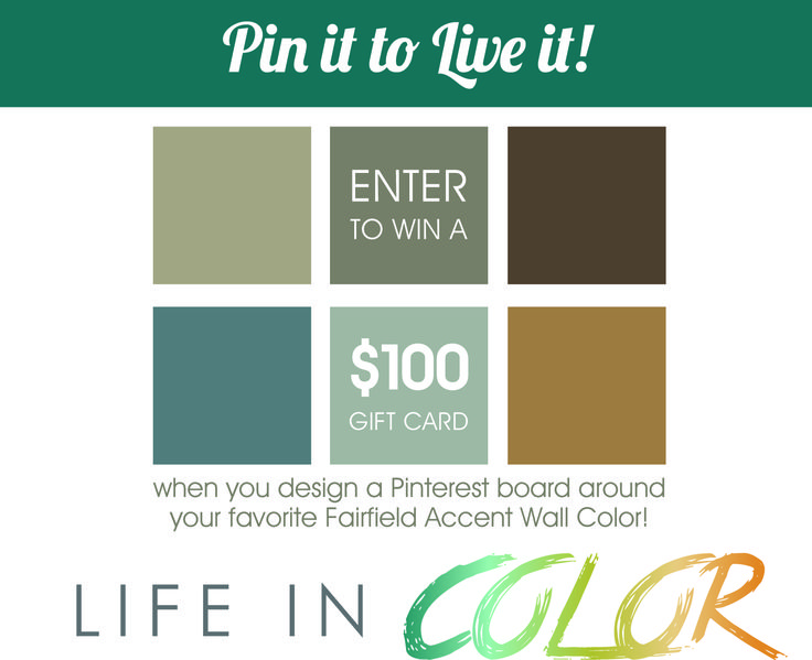 Enter to win $100 gift card from the Fairfield Residential accent wall.  Follow our Pinterest account and repin this contest announcement - and visit here for more info on how to enter:  https://cdn.shoutlet.com/service/v2/canvas_wa/53f225e59656d1ec22000000