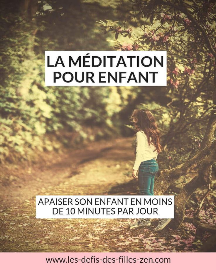 Meditation for children: soothe your child in less than 10 minutes a day