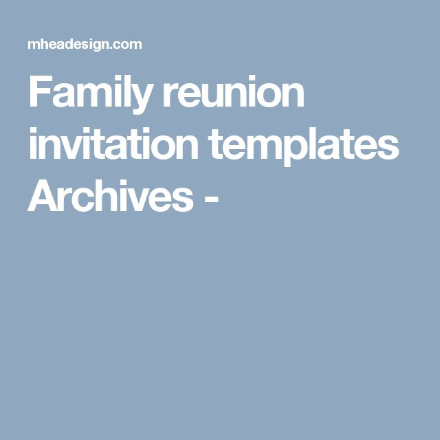 Best 25+ Family Reunion Invitations Ideas On Pinterest