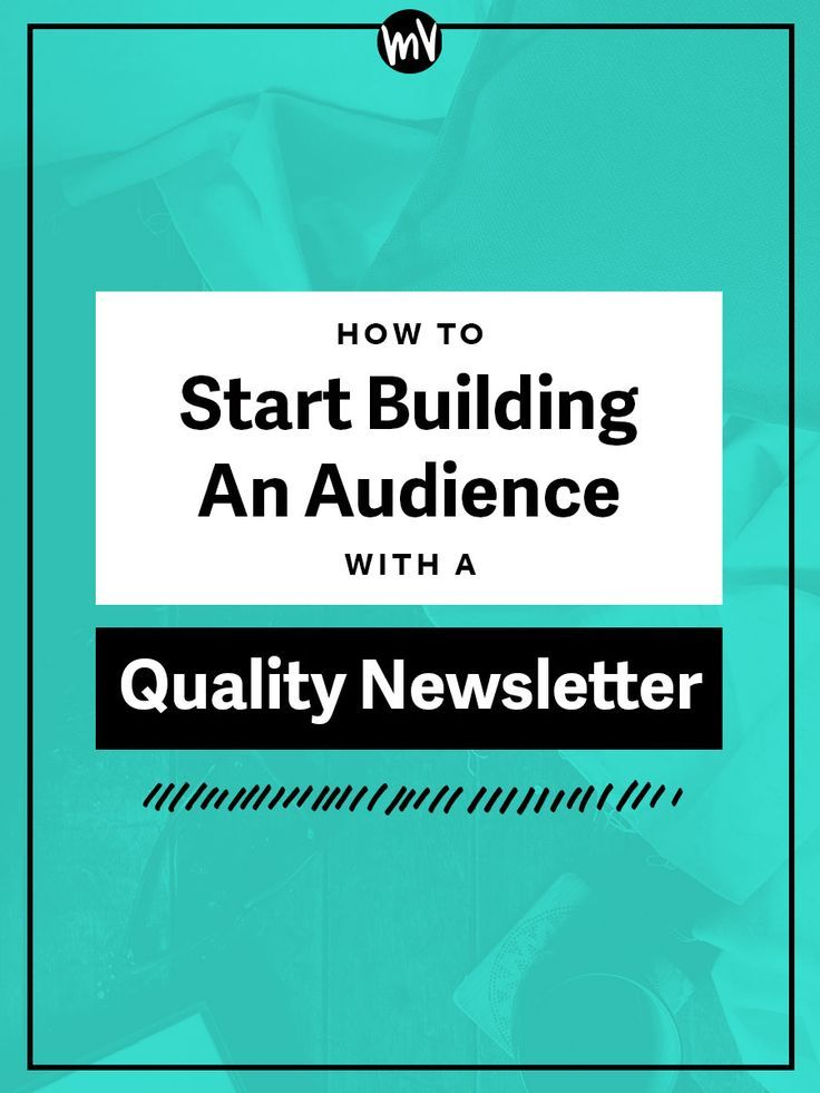How To Build An Audience With A Quality Newsletter — Made Vibrant