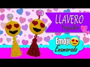 Llavero tejido a crochet Emoji enamorado   ESPECIAL SAN VALENTIN 14 DE FEBRERO - YouTube