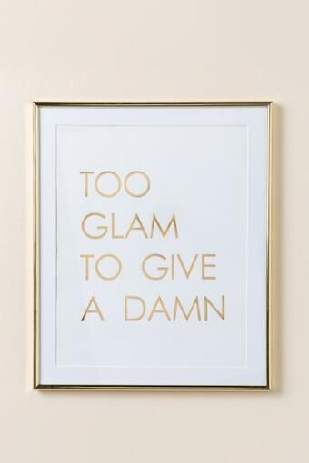 Too Glam To Give A Damn Wall Decor