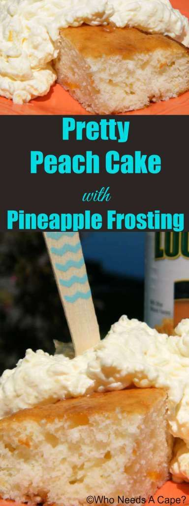 Pretty Peach Cake with Pineapple Frosting is a wonderful summer dessert. Great for picnics and BBQ's, you'll love it.