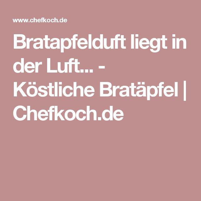 Bratapfelduft liegt in der Luft... - Köstliche Bratäpfel | Chefkoch.de