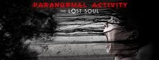 Paranormal Activity: The Lost Soul - Available: 14 March on Steam - HTC Vive & Oculus Rift