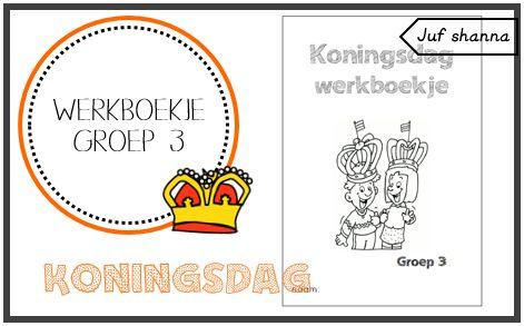 (nieuwe link!!) Koningsdag: werkboekje voor groep 3