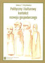 Wydawnictwo Naukowe Scholar :: :: POLITYCZNY I KULTUROWY KONTEKST ROZWOJU GOSPODARCZEGO