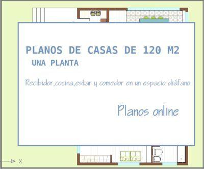 Abitare Decoración      PLANOS DE CASAS DE 120 M2 UNA PLANTA  PLANOS ONLINE