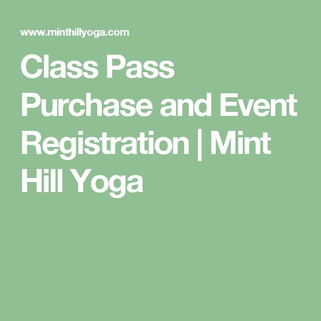 Class Pass Purchase and Event Registration   Mint Hill Yoga