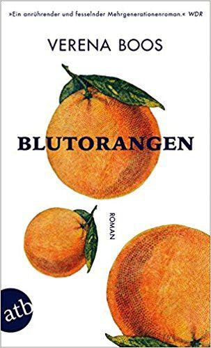 Blutorangen: Roman: Amazon.de: Verena Boos: Bücher