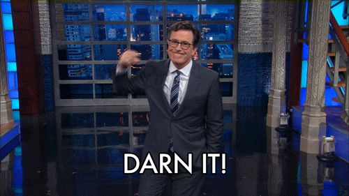 New trending GIF on Giphy. stephen colbert shit colbert late show lssc crap darn darn it. Follow Me CooliPhone6Case on Twitter Facebook Google Instagram LinkedIn Blogger Tumblr Youtube