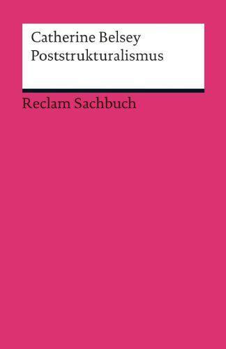 Poststrukturalismus: Amazon.de: Catherine Belsey, Jürgen Schröder: Bücher