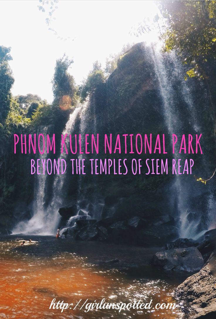Phnom Kulen National Park if you need a break from the temples of Siem Reap