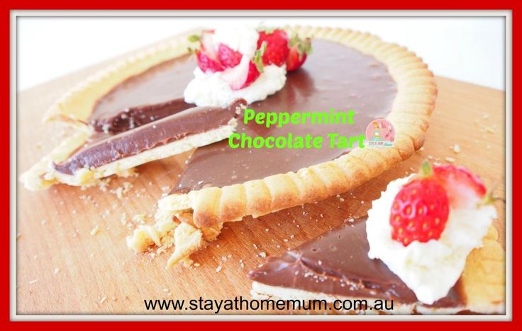 Peppermint Chocolate Tart | Stay At Home Mum