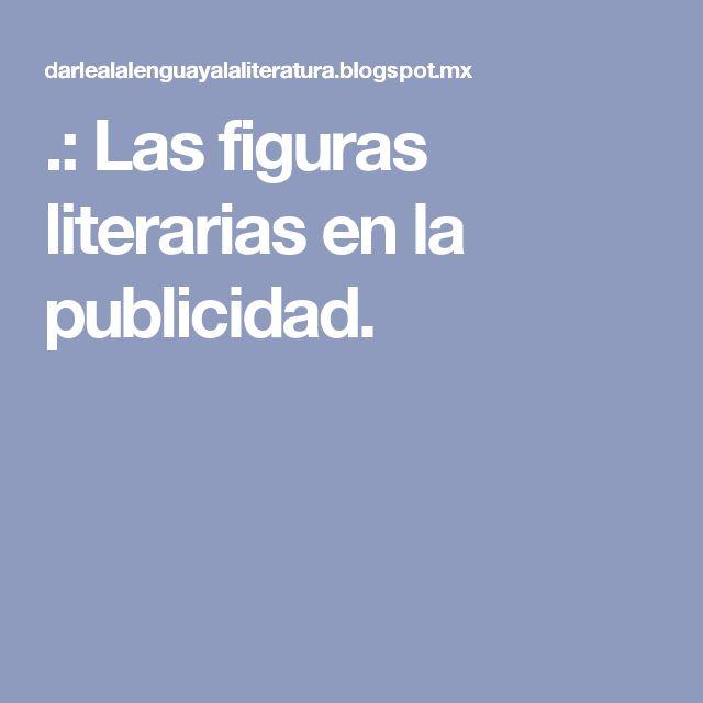 .: Las figuras literarias en la publicidad.