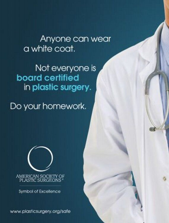 """Look for the words """"plastic surgeon"""" in their ads!"""