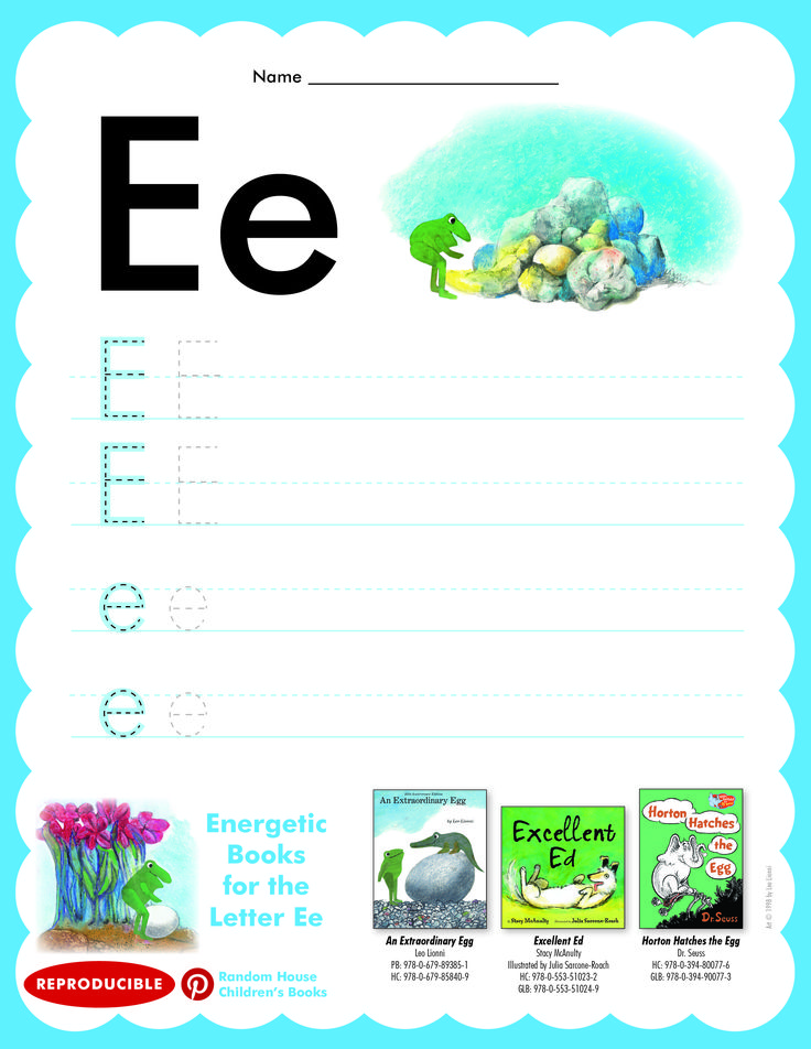 Have students practice writing letter Ee. Then read AN EXTRAORDINARY EGG, EXCELLENT ED, and HORTON HATCHES THE EGG.
