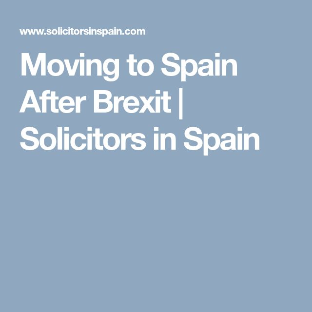 Moving to Spain After Brexit | Solicitors in Spain