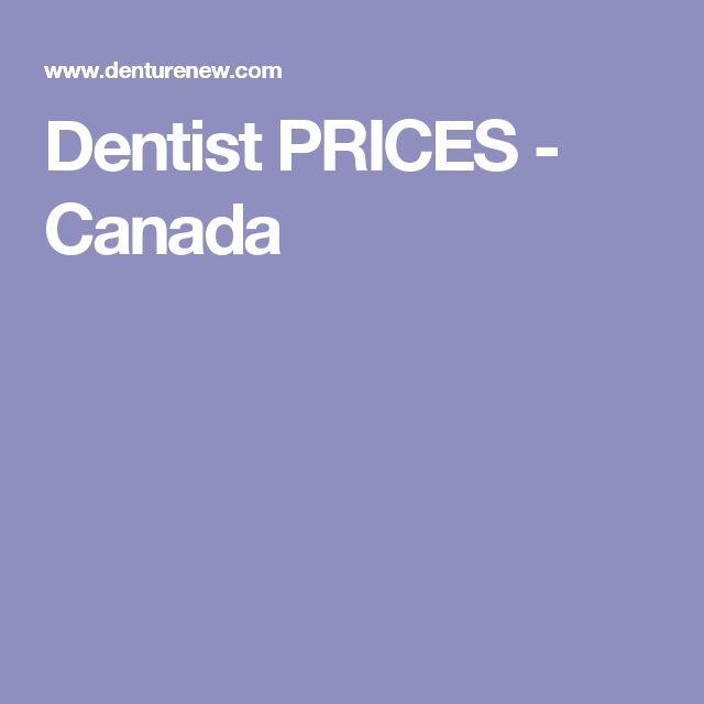Dentist PRICES - Canada 2017