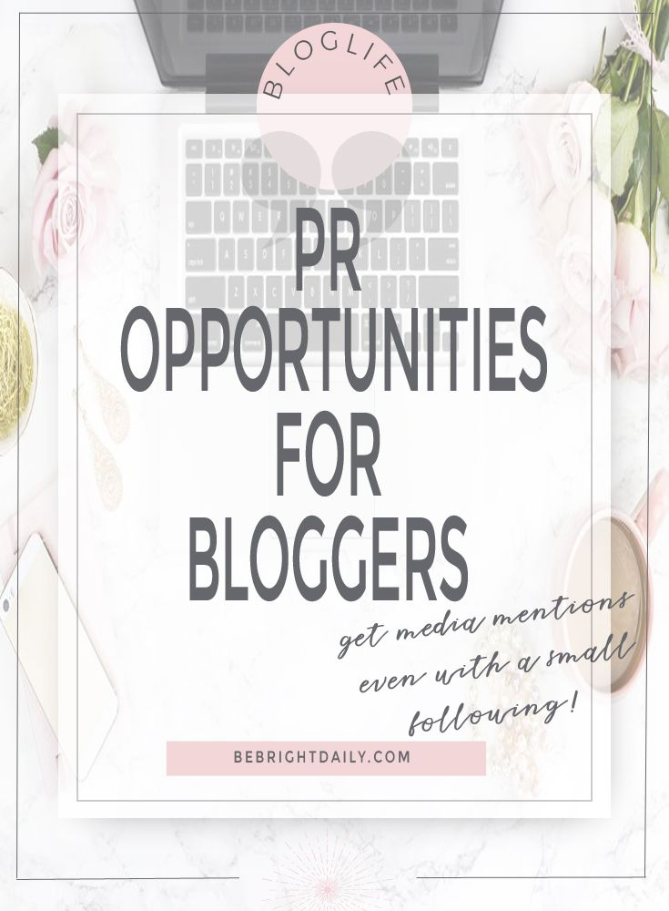 pr opportunities for bloggers