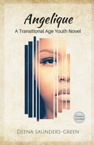 Angelique: A Transitional Age Youth Novel