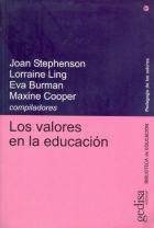 Los valores en la educación / Joan Stephenson... [et al.],      compiladores. -- Barcelona : Gedisa, 2001 http://absysnetweb.bbtk.ull.es/cgi-bin/abnetopac01?TITN=532239