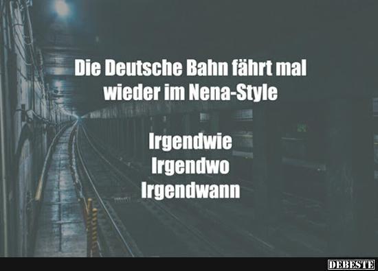 Die Deutsche Bahn fährt mal wieder im Nena-Style.. | Lustige Bilder, Sprüche, Witze, echt lustig