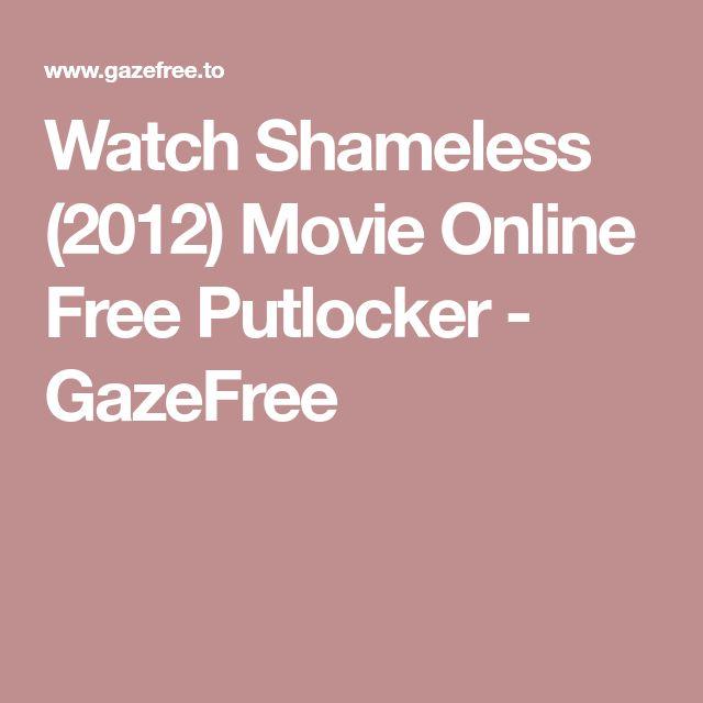 Watch Shameless (2012) Movie Online Free Putlocker - GazeFree